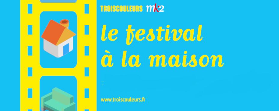 festival à la maison, culture, Mk2, films, court-métrage, occupation de confinement, concours de court-métrage